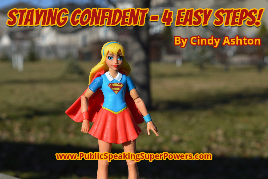 Staying Confident - 4 Easy Steps