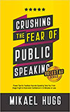 Crushing the Fear of Public Speaking