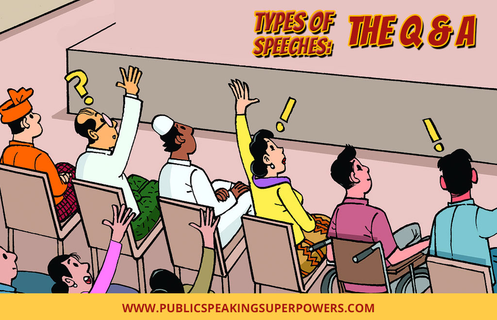 Types of Speeches: The Q & A
