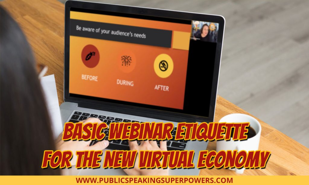 Basic Webinar Etiquette for the New Virtual Economy