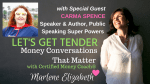 Carma Spence on Let's Get Tender: Money Conversations that Matter