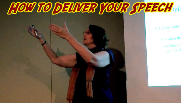 How to Deliver Your Speech
