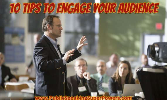 10 tips to engage your audience