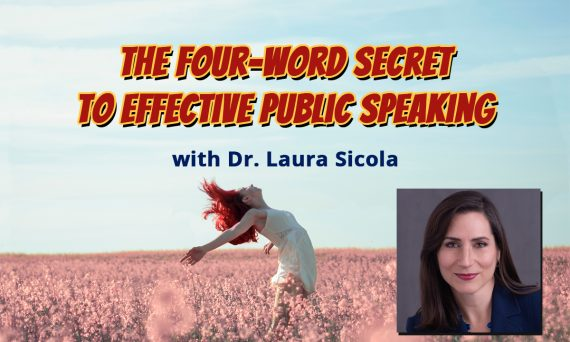 The 4-Word Secret to Confident Speaking