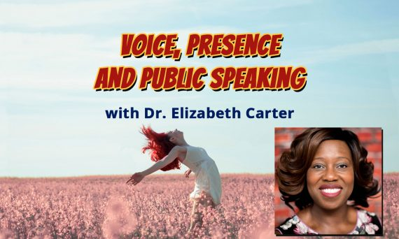 Voice, Presence and Public Speaking