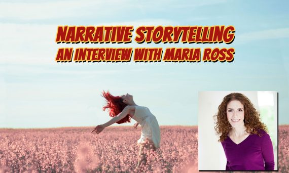 Narrative Storytelling - An Interview with Maria Ross