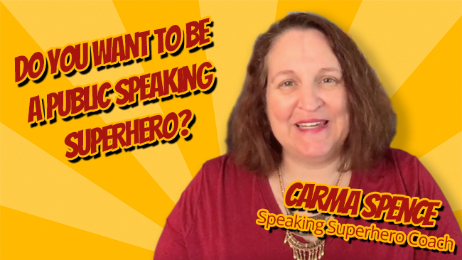Do you want to be a public speaking superhero?