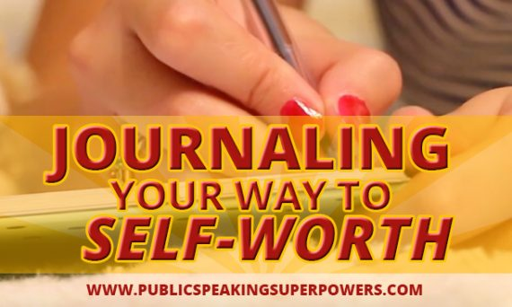 Journaling your way to self-worth