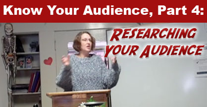 Know Your Audience Part 4