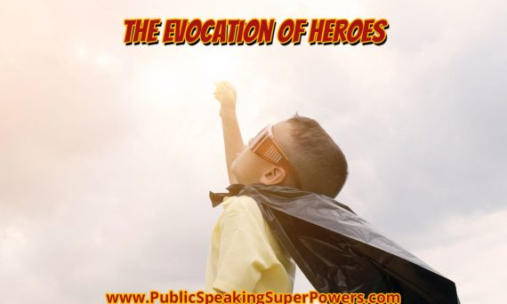 The Evocation of Heroes