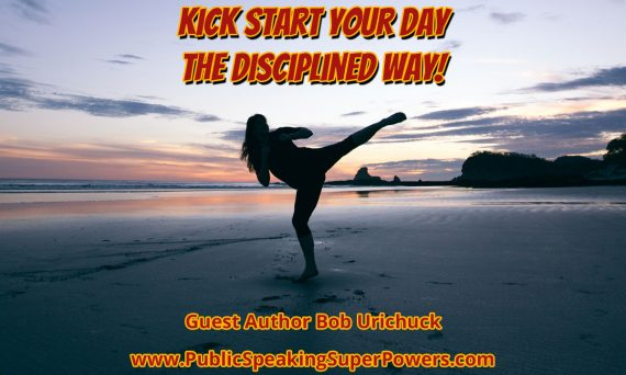Kick Start Your Day the Disciplined Way!