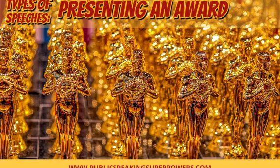 Types of Speeches: Presenting an Award
