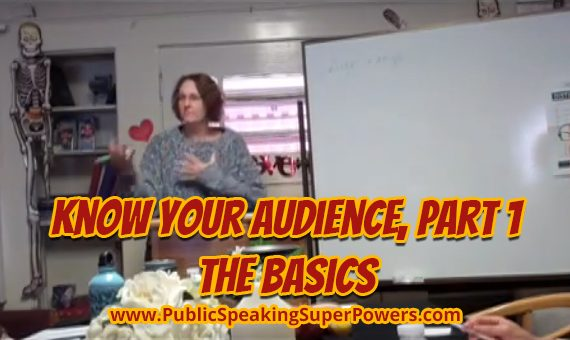 Know Your Audience, Part 1, The Basics