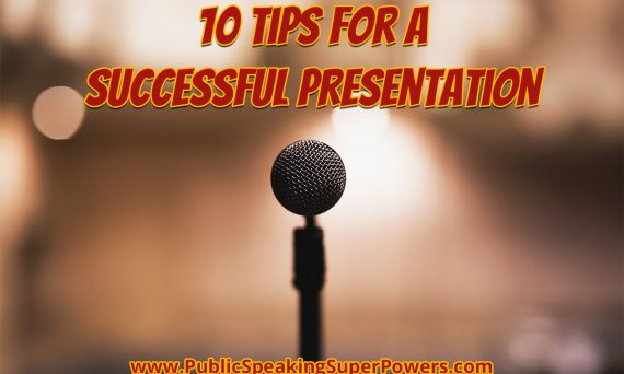 10 Tips for a Successful Presentation