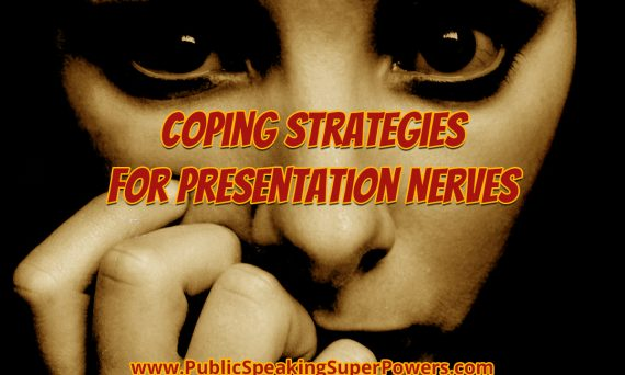 Coping Strategies for Presentation Nerves