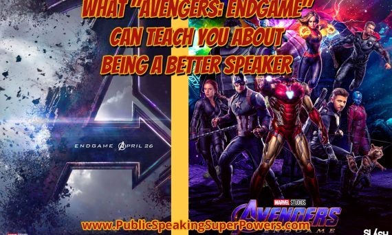 "What ""Avengers: Endgame"" Can Teach You About Being a Better Speaker"