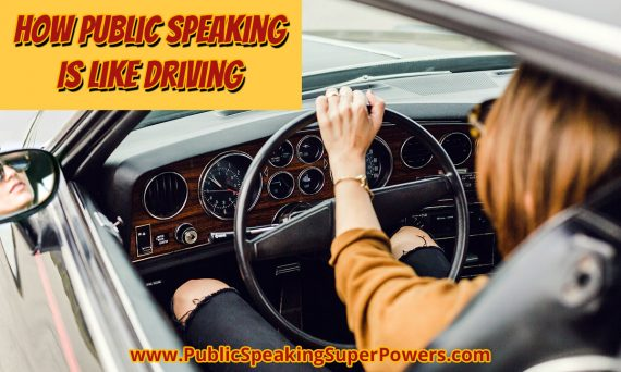 How Public Speaking Is Like Driving