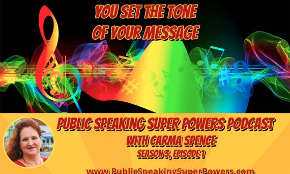 Podcast - You Set the Tone of Your Message