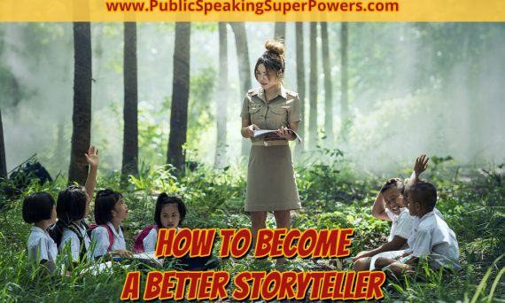How to Become a Better Storyteller