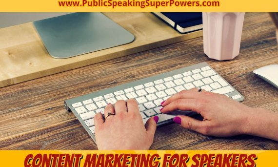 Content Marketing for Speakers